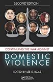 Continuing the War Against Domestic Violence, Second Edition