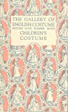 img - for The Gallery of English Costume / Picture Book Number Seven - Children's Costume book / textbook / text book