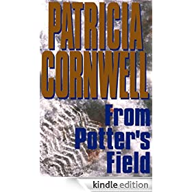 From Potter's Field (Kay Scarpetta Mysteries)