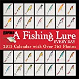 A Fishing Lure Every Day 2015 Wall Calendar: with Over 365 Photos