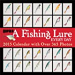 A Fishing Lure Every Day 2015 Wall Ca...