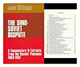 Survey of the Sino-Soviet Dispute: Commentary and Extracts from the Recent Polemics, 1963-67 (R.I.I.A.) (0192149733) by Gittings, John