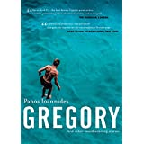"Gregory: And other award winning stories (English Edition)von ""PANOS IOANNIDES"""