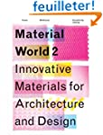 Material World 2: Innovative Material...