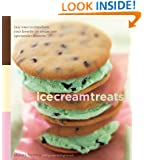 Ice Cream Treats: Easy Ways to Transform Your Favorite Ice Cream into Spectacular Desserts