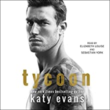 Tycoon Audiobook by Katy Evans Narrated by Elizabeth Louise, Sebastian York
