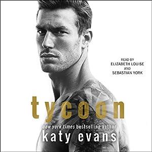 Tycoon Audiobook by Katy Evans Narrated by Elizabeth Louise, Sebastian York