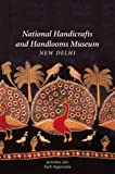 National Handicrafts and Handlooms Museum, New Delhi (Policy Papers)