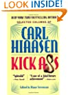 Kick Ass: Selected Colums of Carl Hiaasen