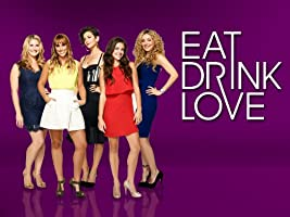Eat, Drink, Love Season 1