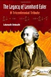 img - for The Legacy of Leonhard Euler: A Tricentennial Tribute book / textbook / text book