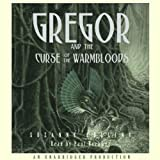 Gregor and the Curse of the Warmbloods: Underland Chronicles, Book 3