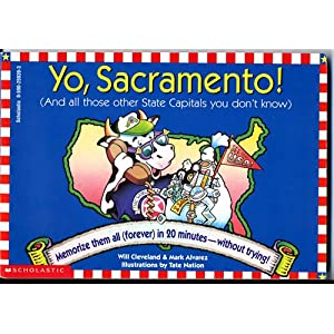 Yo, Sacramento! (And All Those Other State Capitals You Don't Know)