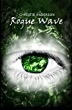 Rogue Wave: The Water Keepers, Book 2 (Volume 2)