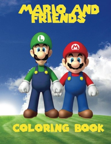 Mario and Friends Coloring Book: A great fun coloring book for kids aged 3+. An A4 40 page book with scenes of Mario, Wario, Luigi and yoshi. So what ... kids, go grab them pencils and start coloring (Mario Brothers Coloring Book compare prices)