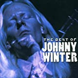 Johnny Winter The Best Of Johnny Winter