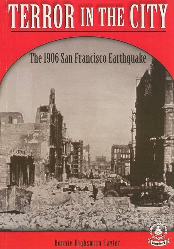 Terror in the City: The 1906 San Francisco Earthquake (Cover-To-Cover Chapter Books)