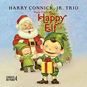 Music From The Happy Elf - Harry Connick, Jr. Trio (International Version)