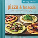 The Easy Kitchen: Pizza & Foccacia: S...