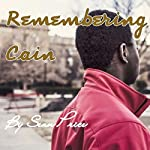 Remembering Cain | Sean Price