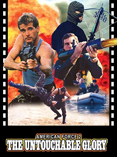 American Force 2: The Untouchable Glory on Amazon Prime Video UK