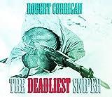 The Deadliest Sniper