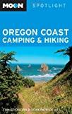 Moon Spotlight Oregon Coast Camping &#038; Hiking
