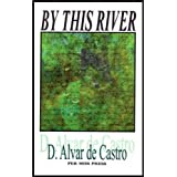 by-this-riverby d.-alvar-de-castro