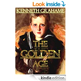 The Golden Age [Annotated] [Illustrated] (Wonderland Imprints Master Editions)