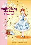 echange, troc Vivian French - Princesse Academy, Tome 16 : Princesse Chloé entre dans la danse