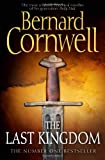 Bernard Cornwell The Last Kingdom (The Warrior Chronicles, Book 1)