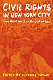 img - for Civil Rights in New York City:From World War II to the Giuliani Era book / textbook / text book