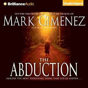 The Abduction | [Mark Gimenez]