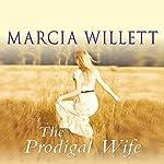 The Prodigal Wife | Marcia Willett