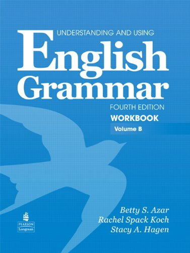 English Grammar: Workbook, Volume B, 4th Edition...
