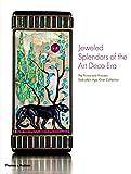 img - for Jeweled Splendors of the Art Deco Era: The Prince and Princess Sadruddin Aga Khan Collection book / textbook / text book