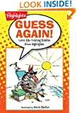 Guess Again!: 1,001 Rib-Tickling Riddles from Highlights (Laugh Attack!)