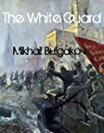 The White Guard (English Edition)