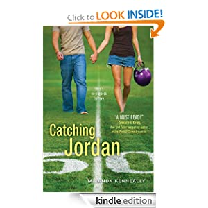 Kindle Book Bargains: Catching Jordan, by Miranda Kenneally. Publisher: Sourcebooks Fire (December 1, 2011)