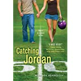 Catching Jordan ~ Miranda Kenneally