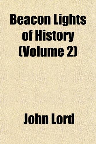 Beacon Lights of History (Volume 2)