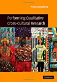 img - for Performing Qualitative Cross-Cultural Research book / textbook / text book