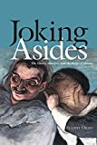 img - for Joking Asides: The Theory, Analysis, and Aesthetics of Humor book / textbook / text book