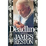 Deadline: A Memoir ~ James Reston