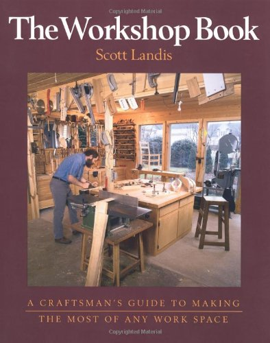 The Workshop Book - Taunton Press - RC-T070402 - ISBN: 1561582719 - ISBN-13: 9781561582716