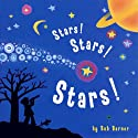 Stars! Stars! Stars! Audiobook by Bob Barner Narrated by Gavin Bozza