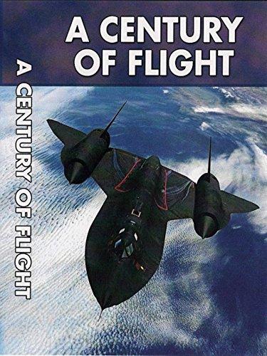 A Century of Flight