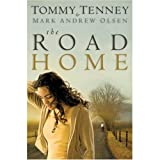 The Road Home (0764204998) by Tommy Tenney