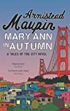 Armistead Maupin Mary Ann in Autumn (Tales of the City)
