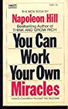 You can work your own miracles (A Fawcett gold medal book)